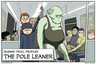 Subway Troll Profiles – The Pole Leaner