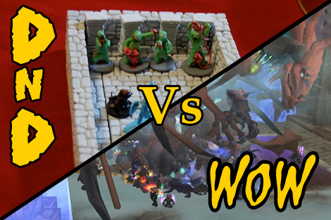 DnD vs WoW